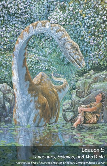 Dinosaurs, Science, and the Bible - Apologetics Press