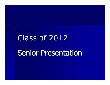Class of 2012 Senior Presentation