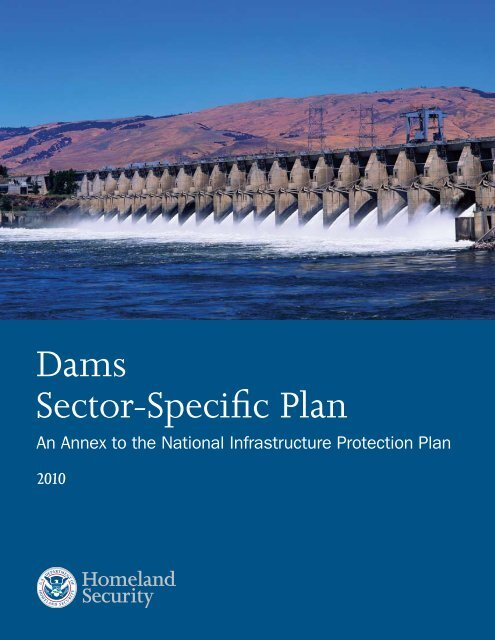 DHS, 2010 Dams Sector-Specific Plan - Association of State Dam ...