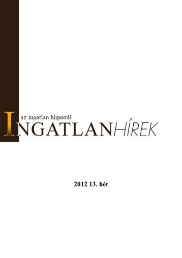 2012 13. hét - Ingatlanhírek.hu