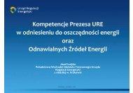 Kompetencje Prezesa URE w odniesieniu do oszczędności energii ...