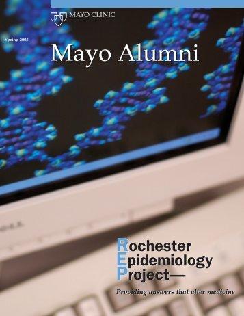 Mayo Alumni Magazine 2005 Spring - MC4409-0405 - Mayo Clinic