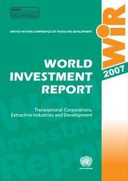 World Investment Report 2007 - UNCTAD Virtual Institute