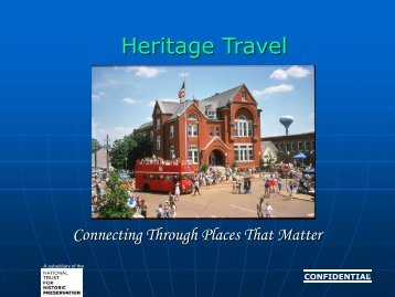 Heritage Travel - Cultural Heritage Tourism Alliance