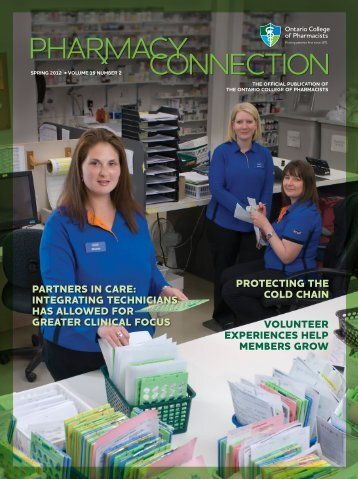 Spring 2012 • volume 19 number 2 - Ontario College of Pharmacists