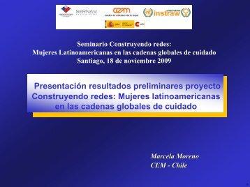 Resultados Preliminares del Proyecto en Chile, Marcela Moreno, CEM