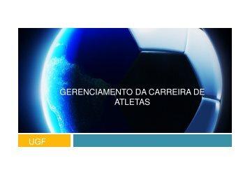 GERENCIAMENTO DA CARREIRA DE ATLETAS UGF