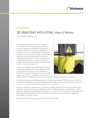 3D PRINTING WITH FDM: How it Works - Stratasys