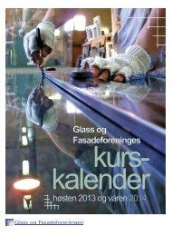 Glass og Fasadeforeninges - Glass og fasadeforeningen