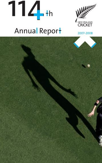 New Zealand Cricket Annual Report 2007 - 2008