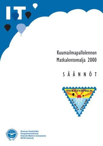 Matkalentomalja 2000, säännöt - Pallo.net