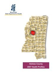 Holmes County 2007 Health Profiles - Mississippi State Department ...