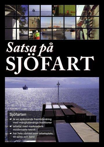 Satsa på Sjöfart - Sveriges Redareförening