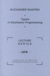 Shapiro, A., Topics in Stochastic Programming - H. Milton Stewart ...
