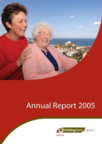Annual Report 2005 - UnitingCare NSW.ACT