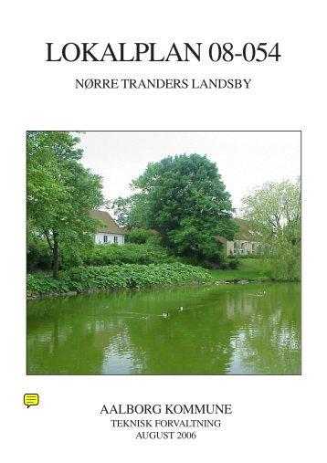 Lokalplan 08-054 Nørre Tranders Landsby - Aalborg Kommune
