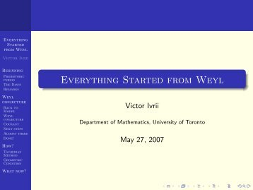 Everything Started from Weyl - Victor Ivrii - University of Toronto