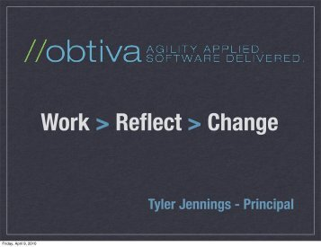 Tyler Jennings, Obtiva - AccuRev