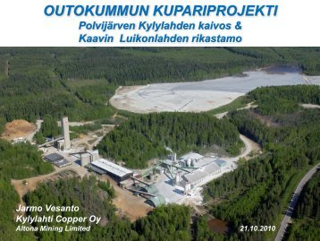 Kylylahden kaivos ja rikastamo (pdf) - TEM Toimialapalvelu