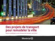 Des projets de transport pour remodeler la ville
