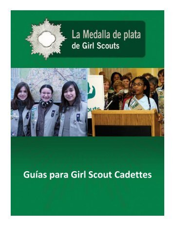Guías para Girl Scout Cadettes - Spanish - Girl Scouts of the USA