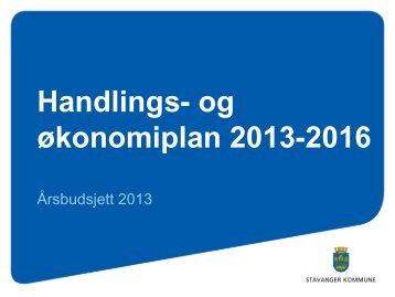 Presentasjon av handlings- og økonomiplan 2013-2016 - Stavanger ...