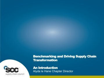 Benchmarking and Driving Supply Chain Transformation An ...