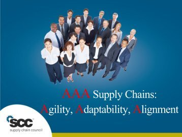 Agility Adaptability Alignment - Supply Chain Council