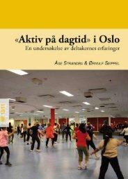 «Aktiv på dagtid» i Oslo