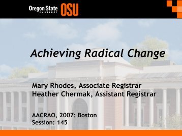 Achieving Radical Change - AACRAO