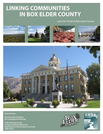 Land Use Trends & Alternative Futures - CNR Home - Utah State ...