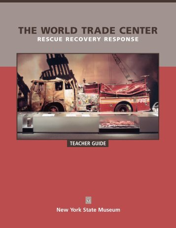 THE WORLD TRADE CENTER - New York State Museum