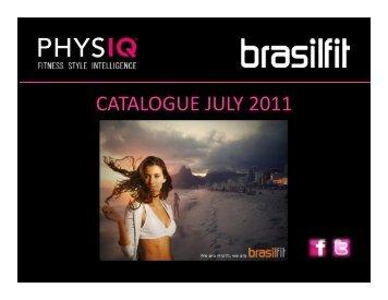 physiq-brasilfit catalogue july 2011 v2 - Pure Motion Studios