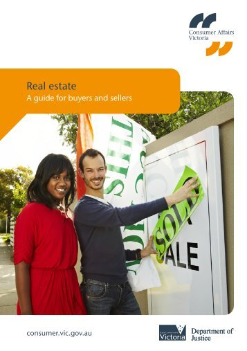 Real estate: a guide for buyers and sellers - Consumer Affairs Victoria