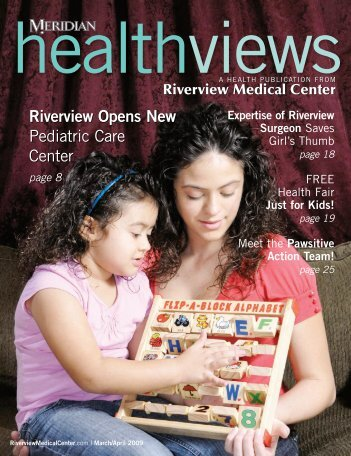 Download the March/April 2009 issue - Riverview Medical Center