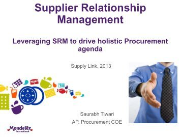 Supplier Relationship Management Leveraging SRM to drive ...