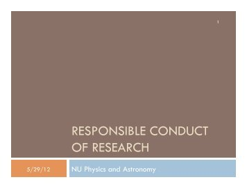 RESPONSIBLE CONDUCT OF RESEARCH - Physics & Astronomy