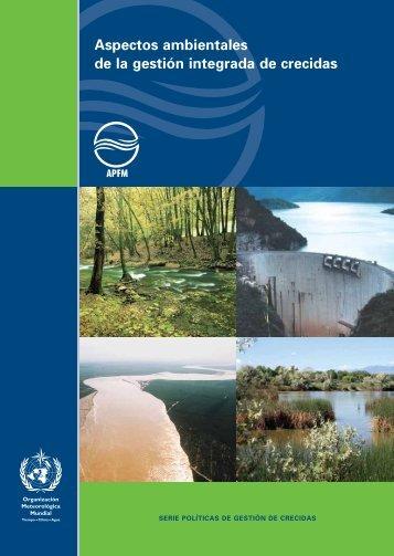 Aspectos ambientales de la gestión integrada de crecidas