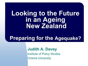 Looking to the Future in an Ageing New Zealand - Institute for ...