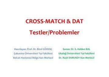 Crossmatch ve DAT'de Karşılaşılan Sorunlar