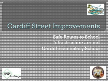 Safe Routes to School Presentation - Cardiff School District