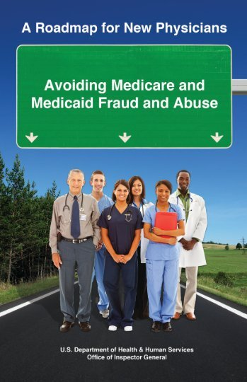 A Roadmap for New Physicians - Office of Inspector General