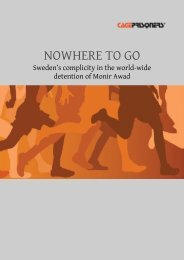 PDF 107 [Cageprisoners, Jul 2010. Nowhere to Go - Sweden's complicity in detention of Monir Awad]