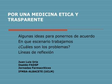 Por una Medicina Ética y Transparente - Osalde