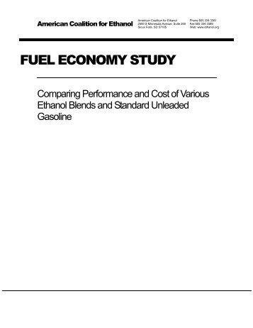 FUEL ECONOMY STUDY - American Coalition for Ethanol