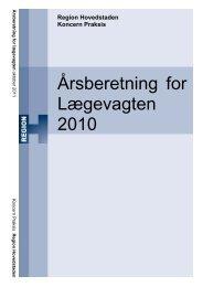 Årsberetning for Lægevagten 2010 - Hvidovre Hospital