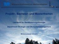 Fragestellung - Lehrstuhl für Renaturierungsökologie - Technische ...
