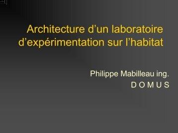 Architecture d'un laboratoire d'expérimentation sur l'habitat