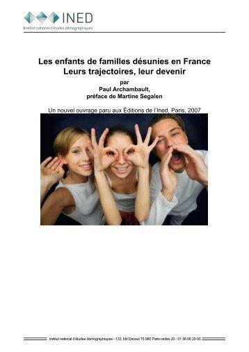 Les enfants de familles désunies en France Leurs trajectoires ... - Ined