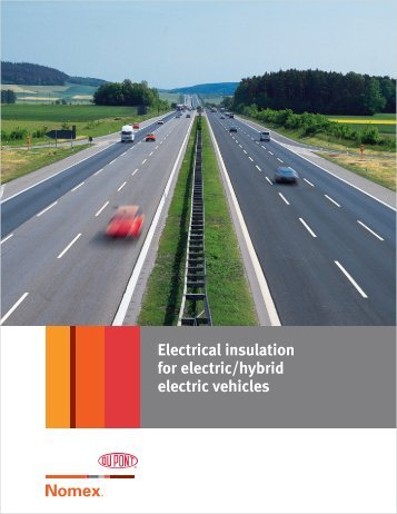 Electrical insulation for electric/hybrid electric vehicles - DuPont